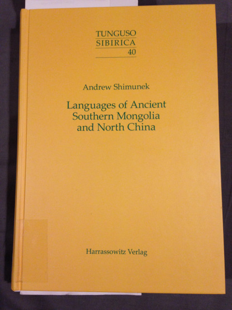 Andrew Shimunek, Languages of Ancient Southern Mongolia and North China